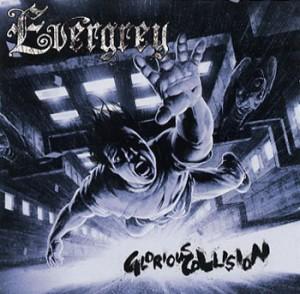 Evergrey glorious