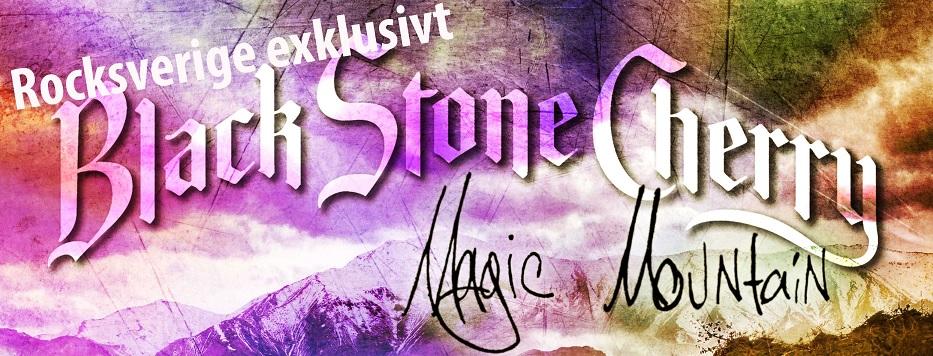Black Stone Cherry Magic Mountain